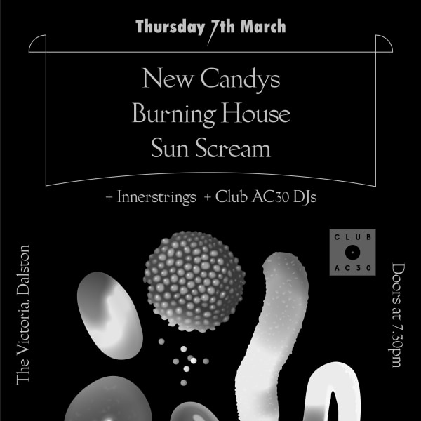 Club AC30: New Candys, Burning House, Sun Scream at The Victoria promotional image
