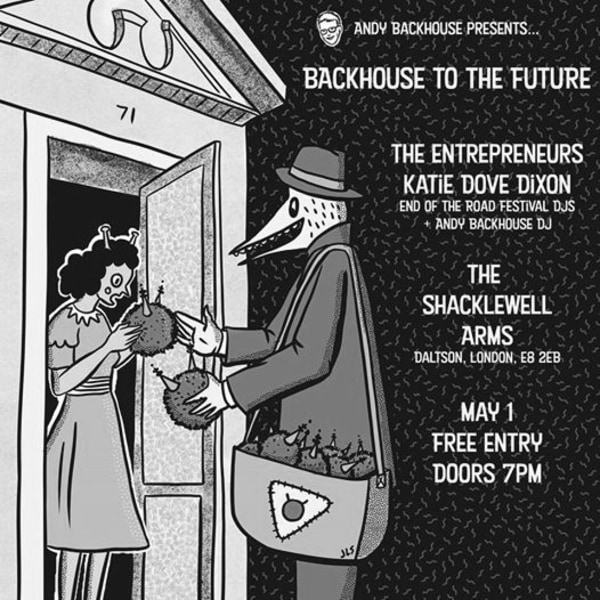 Backhouse to the Future: The Entrepreneurs + Katie Dove-Dixon at Shacklewell Arms promotional image
