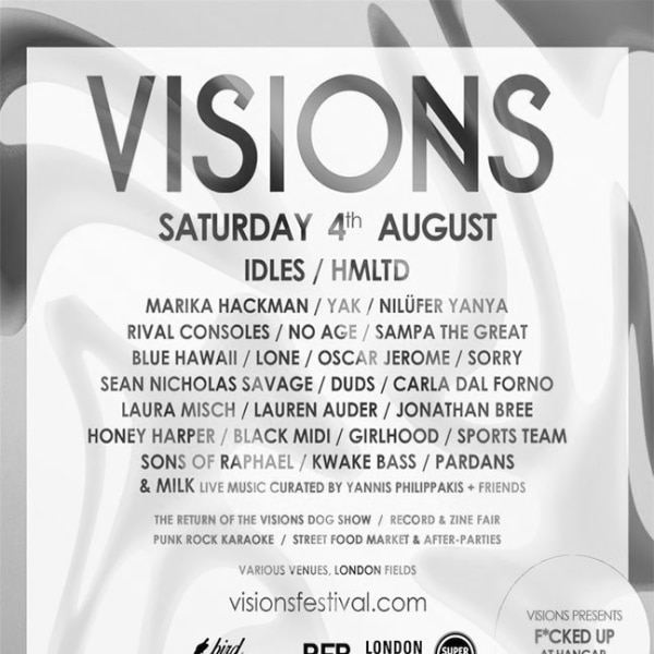 Visions Presents: VISIONS FESTIVAL 2018 at Sebright Arms promotional image