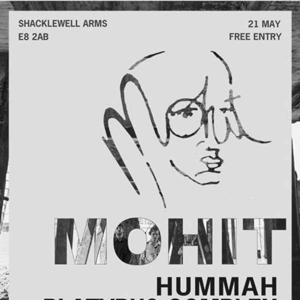 Clockwork W/ MOHIT, Hummah, Platypus Complex at Shacklewell Arms promotional image