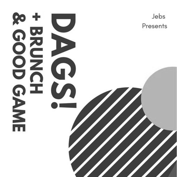 DAGS! / Brunch / Good Game at The Old Blue Last (FREE ENTRY) at The Old Blue Last promotional image