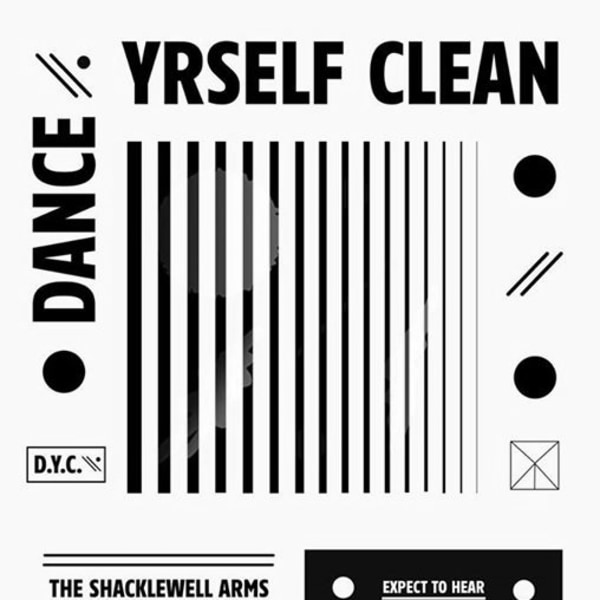Dance Yrself Clean: Better-Looking People With Better Ideas at Shacklewell Arms promotional image