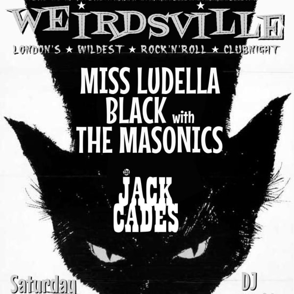 Weirdsville - Ludella Black with The Masonics, The Jack Cades at The Fiddler's Elbow promotional image