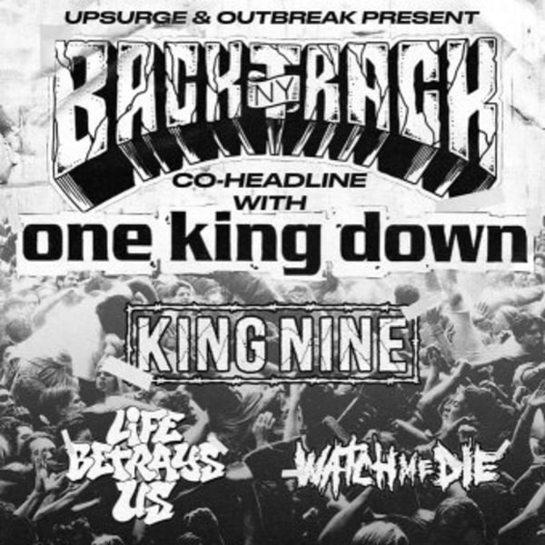 Backtrack / One King Down / King Nine at New Cross Inn promotional image