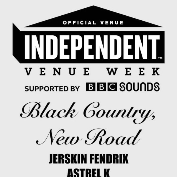 #IVW20 - Black Country, New Road + Jerskin Fendrix + Astrel K  at Windmill Brixton promotional image