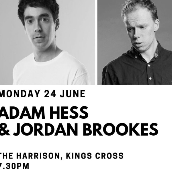 Edinburgh Previews: Adam Hess & Jordan Brookes at The Harrison promotional image