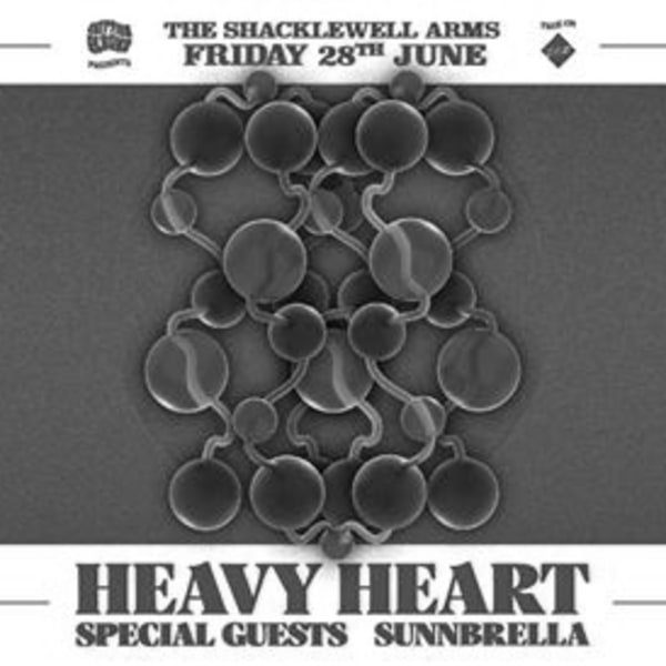 Egyptian Elbows Giveth: Heavy Heart/Special Guests/Sunnbrella at Shacklewell Arms promotional image