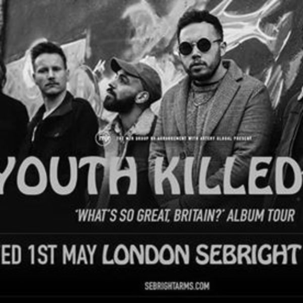 Youth Killed It at Sebright Arms | London at Sebright Arms promotional image