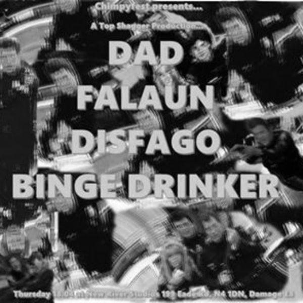 Dad / Falaun / Disfago / Binge Drinker at New River Studios promotional image
