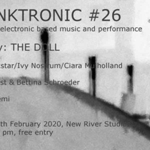 Skronktronic #26: curated by The Doll at New River Studios promotional image