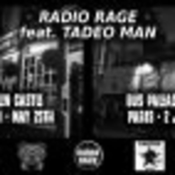 RADIO RAGE feat. Tadeo Man + (Tribute to Rage Against The Machine) + Ghost Note City at Dublin Castle promotional image