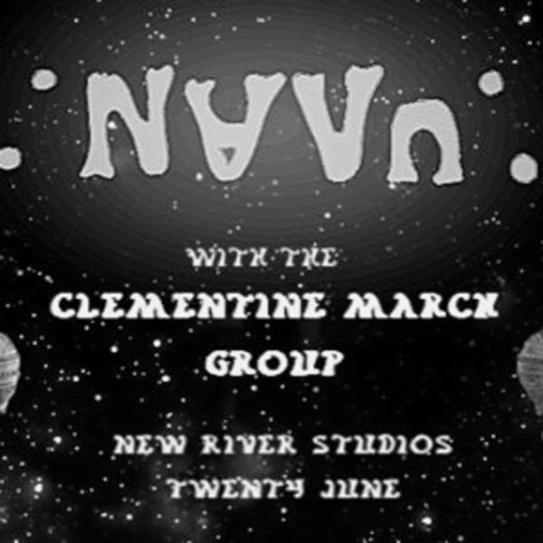 ∵n∀v∩∴ /NAVU with [[ the Clementine March group ]] at New River Studios promotional image