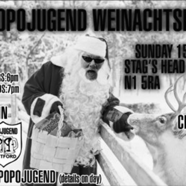 Popojugend Xmas Party W/ Mummy, Chaos Reigns, Cheap Heat & More at The Stag's Head promotional image