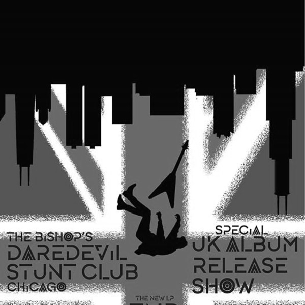 The Bishop's Daredevil Stunt Club Special UK Album Release Show at The Stag's Head promotional image