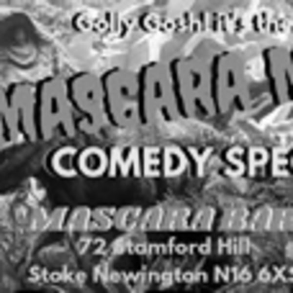 Another Phenomenal Comedy Night coming at you again!  at Mascara Bar promotional image