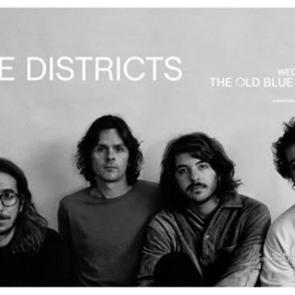 SOLD OUT - The Districts at The Old Blue Last | London at The Old Blue Last promotional image