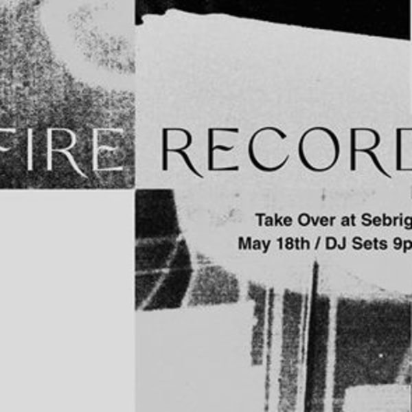 Fire Records takeover at Sebright Arms at Sebright Arms promotional image