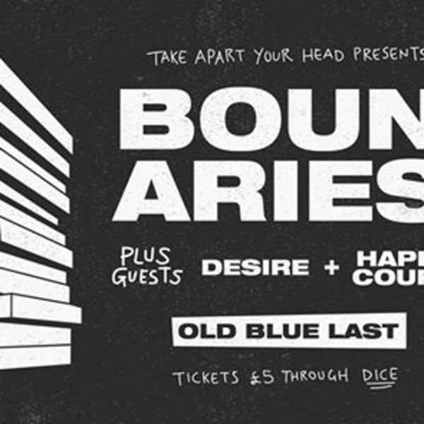 TAYH Presents: Boundaries (DK) // Desire // Happy Couple at The Old Blue Last promotional image
