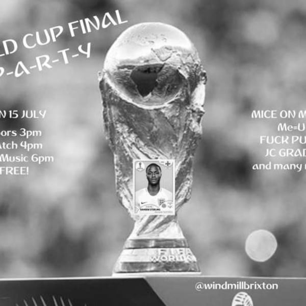 World Cup Final Party! - Mice On Mars, MeU + many more  at Windmill Brixton promotional image