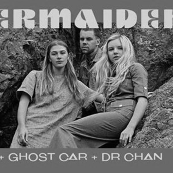 SAXON ZINE pres: Mermaidens (NZ) / Ghost Car / Dr Chan at Shacklewell Arms promotional image