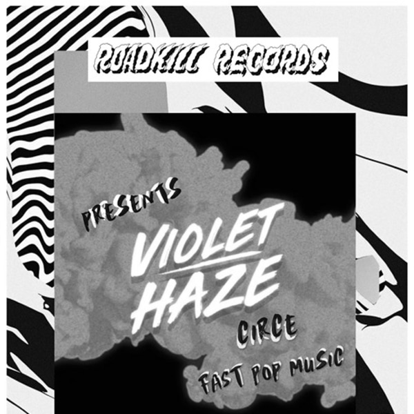 Roadkill: Violet Haze w/ Circe & Fast Pop Music at Shacklewell Arms promotional image
