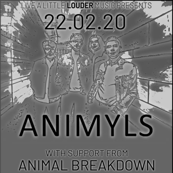 Live A Little Louder Music present...  Animyls - Animal Breakdown - The Motions - Fred Lessore at The Fiddler's Elbow promotional image