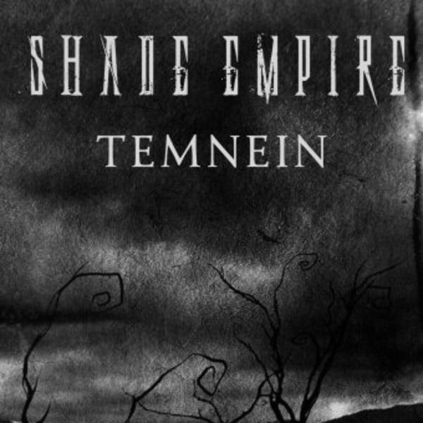 Shade Empire w/ Temnein at New Cross Inn promotional image