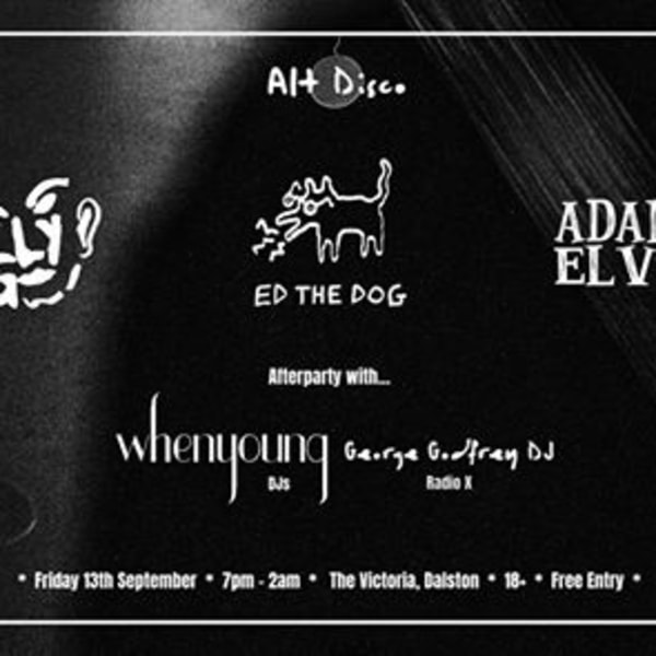 Alt Disco: Ed the Dog, Ugly, Adam & Elvis + whenyoung DJs at The Victoria promotional image