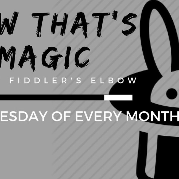Now that's Magic, an open mic night for professional magicians! FREE ENTRY at The Fiddler's Elbow promotional image