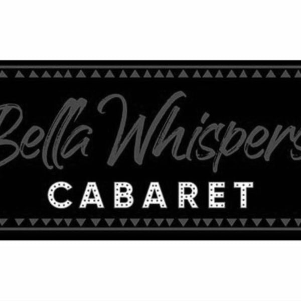Bella Whispers Cabaret: February at The Macbeth promotional image