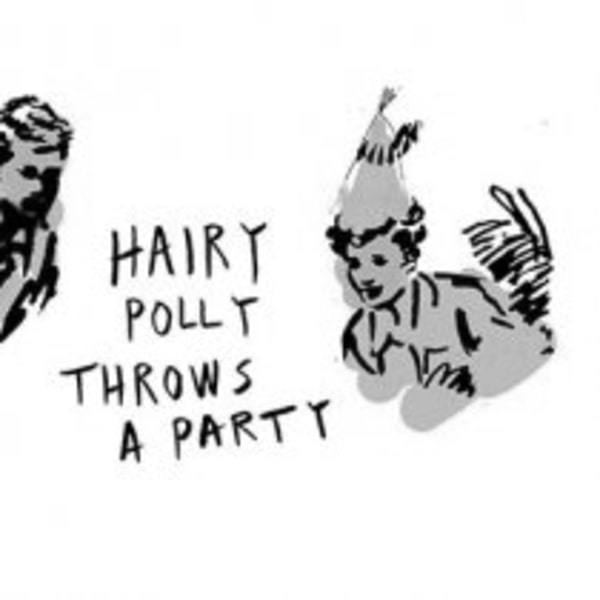 HAIRY POLLY THROWS A PARTY at The Old Blue Last promotional image