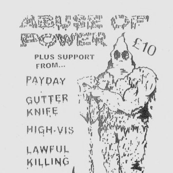 Abuse Of Power / Payday / Gutterknife / High Vis / Lawful Killing at New Cross Inn promotional image
