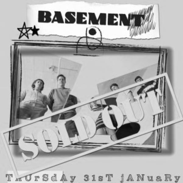 *SOLD OUT* Basement at New Cross Inn promotional image