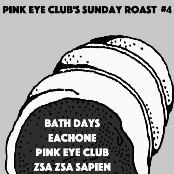 Pink Eye Club's Sunday Roast #4  at Windmill Brixton promotional image