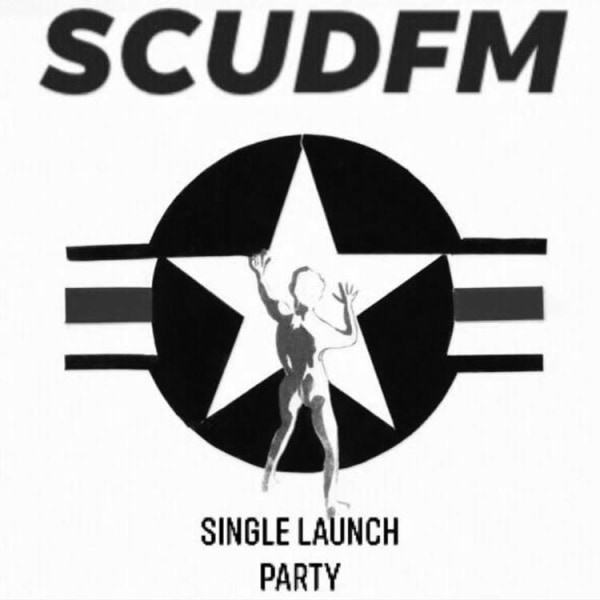 Scud FM - single launch party  at Windmill Brixton promotional image