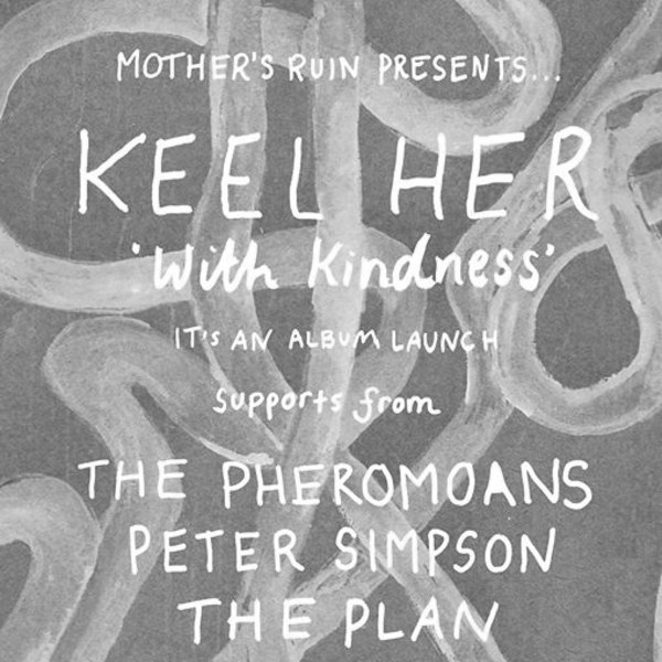 Keel Her Album Launch w/ The Pheromoans, Peter Simpson, The Plan at New River Studios promotional image