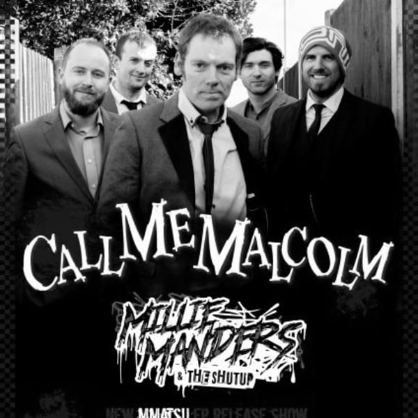 Call Me Malcolm & Millie Manders And The Shut Up at New Cross Inn promotional image