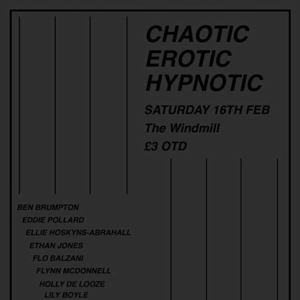 """CHAOTIC / EROTIC / HYPNOTIC""  at Windmill Brixton promotional image"