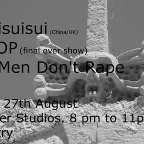 Guiguisuisui/FAT COP/Dead Men Don't Rape at New River Studios promotional image
