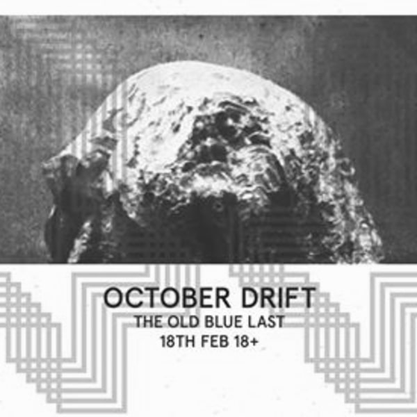 Dark Part pre October Drift / OBL / 18 Feb at The Old Blue Last promotional image