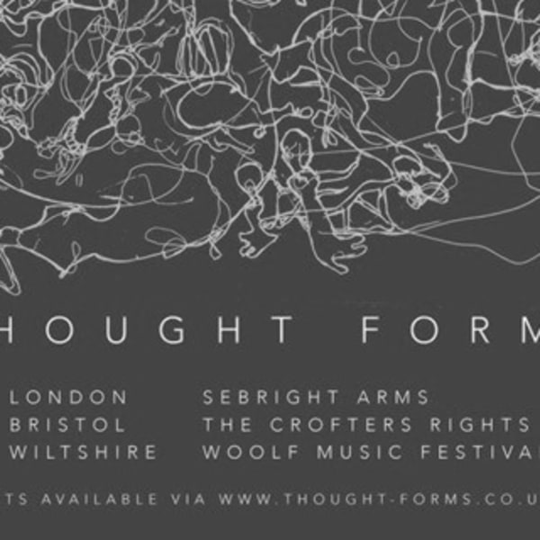 Thought Forms - 10th Anniversary Gig (London) at Sebright Arms promotional image