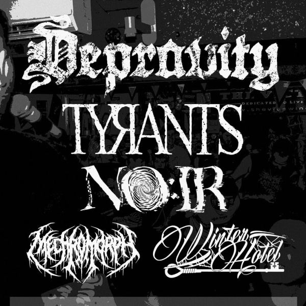 DEPRAVITY | TYRANTS | NO:IR & MORE  [MATINEE SHOW] at The Fiddler's Elbow promotional image
