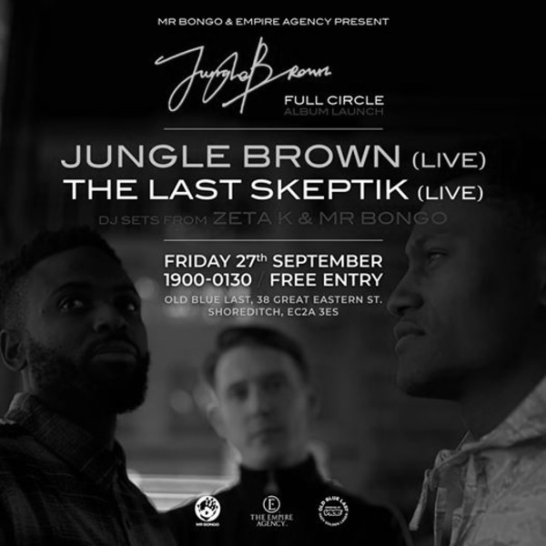 Jungle Brown 'Full Circle' album launch with The Last Skeptik at The Old Blue Last promotional image