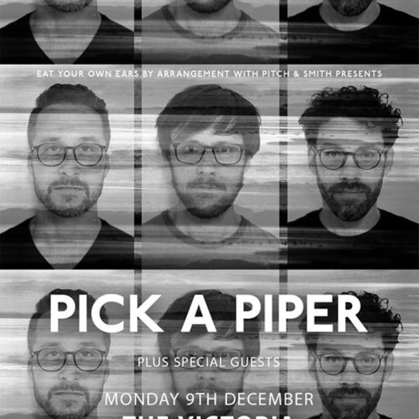 EYOE Presents: Pick A Piper at The Victoria at The Victoria promotional image