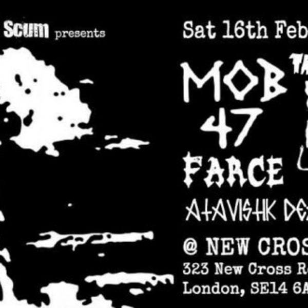 SLS presents: Mob 47 / Wankys / Human Leather / Atavistik Death Pose / Farce at New Cross Inn promotional image