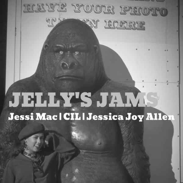 """""""Jelly's Jams"""" - Jessi Mac, CiL, Jessica Joy Allen  at Windmill Brixton promotional image"""