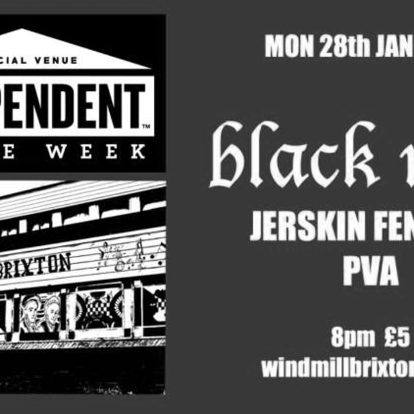 #IVW19 Day 1: Black Midi + Jerskin Fendrix + PVA  at Windmill Brixton promotional image