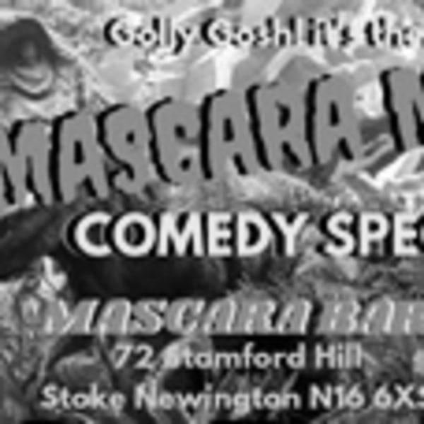 Mascara Mayhem Comedy Spectacular  at Mascara Bar promotional image
