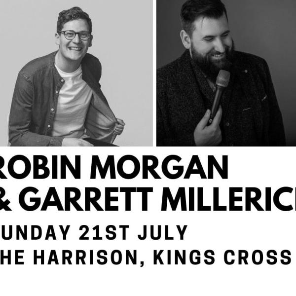 EDINBURGH PREVIEWS: Robin Morgan & Garrett Millerick at The Harrison promotional image