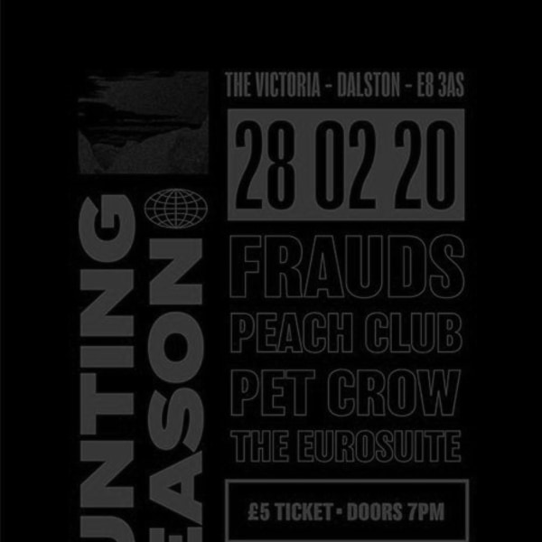 Hunting Season: Frauds & Peach Club & Pet Crow & The Eurosuite at The Victoria promotional image